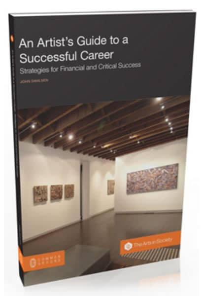 An Artist's Guide to a Successful Career by John Dahlsen