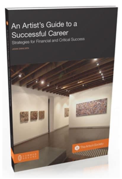 An Artist's Guide to a Successful Career by John Dahlsen